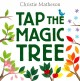 Go to record Tap the magic tree