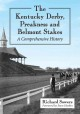Go to record The Kentucky Derby, Preakness and Belmont Stakes : a compr...