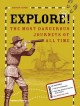 Go to record Explore! : the most dangerous journeys of all time