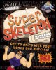 Go to record Super skeleton
