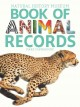 Go to record Natural History Museum book of animal records : thousands ...