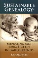Go to record Sustainable genealogy : separating fact from fiction in fa...