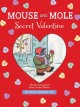 Go to record Mouse and Mole, secret valentine