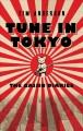 Go to record Tune in Tokyo : the Gaijin diaries