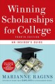 Go to record Winning scholarships for college : an insider's guide