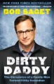 Go to record Dirty daddy : the chronicles of a family man turned filthy...