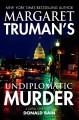 Go to record Margaret Truman's Undiplomatic murder