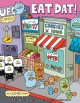 Go to record Eat dat! : an Uglydoll comic