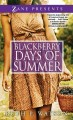 Go to record Blackberry days of summer : a novel