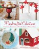 Go to record Handcrafted Christmas : ornaments, decorations, and cookie...