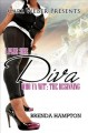 Go to record A Plus Size Diva : Who Ya Wit' : the Beginning