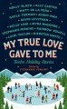 Go to record My true love gave to me : twelve holiday stories