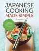 Go to record Japanese Cooking Made Simple: A Japanese Cookbook with Aut...