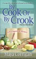 Go to record By cook or by crook