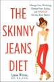 Go to record The skinny jeans diet : change your thinking, change your ...