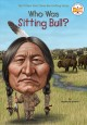 Go to record Who was Sitting Bull?