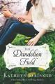 Go to record The dandelion field