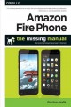 Go to record Amazon Fire phone : the missing manual