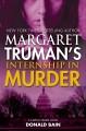 Go to record Margaret Truman's Internship in murder