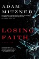 Go to record Losing faith : a thriller