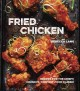 Go to record Fried chicken : recipes for the crispy, crunchy, comfort-f...