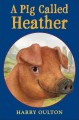 Go to record A pig called Heather