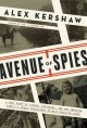 Go to record Avenue of spies : a true story of terror, espionage, and o...