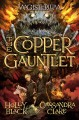 Go to record The copper gauntlet