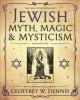 Go to record The encyclopedia of Jewish myth, magic & mysticism