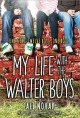 Go to record My life with the Walter boys