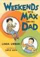 Go to record Weekends with Max and his dad