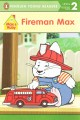 Go to record Fireman Max.