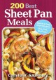 Go to record 200 best sheet pan meals : quick & easy oven recipes, one ...
