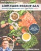 Go to record Low-carb essentials : everyday low-carb recipes you'll lov...