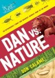 Go to record Dan versus nature