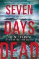 Go to record Seven days dead
