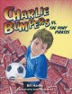 Go to record Charlie Bumpers vs. the Puny Pirates