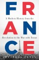 Go to record France : a modern history from the Revolution to the war w...
