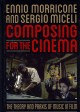 Go to record Composing for the cinema : the theory and praxis of music ...