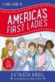 Go to record A kids' guide to America's first ladies