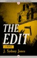Go to record The edit : a novel