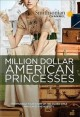 Go to record Million dollar American princesses : the complete series.