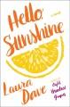 Go to record Hello, Sunshine : a novel