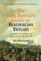 Go to record The time traveler's guide to restoration Britain : a handb...