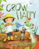 Go to record Grow happy