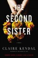 Go to record The second sister : a novel