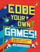 Go to record Code your own games : 20 games to create with Scratch