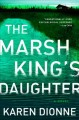 Go to record The Marsh King's daughter : a novel