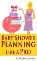 Go to record Baby shower planning like a pro : a step-by-step guide on ...