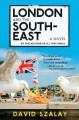 Go to record London and the south-east : a novel
